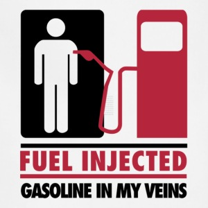 Fuel Injected Gasoline In My Veins T Shirt - Adjustable Apron