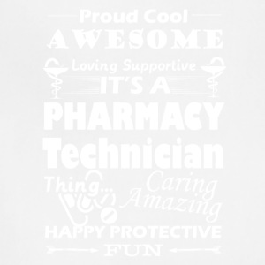 IT'S A PHARMACY TECHNICIAN THING - Adjustable Apron