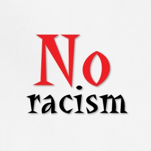 No Racism - Adjustable Apron