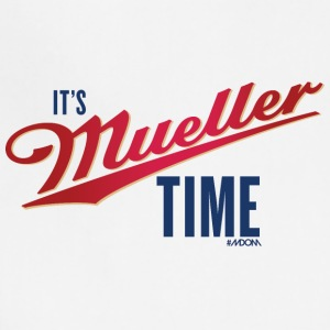 It's MUELLER Time! - Adjustable Apron