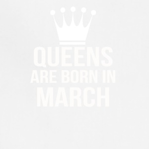 queens are born in march - Adjustable Apron