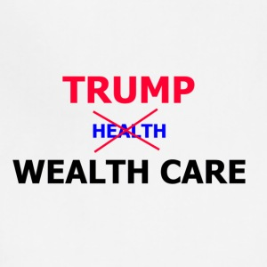 Trump Wealth Care - Adjustable Apron