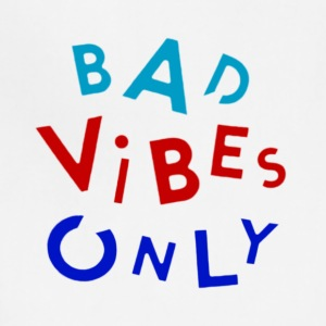 bad vibes - Adjustable Apron
