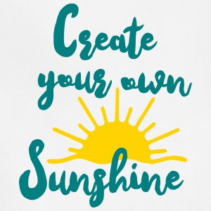 Create Your Own Sunshine - Adjustable Apron