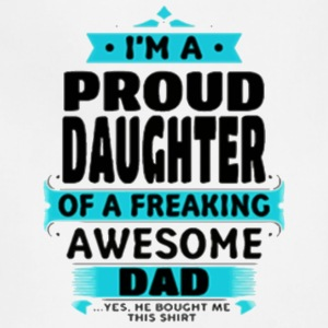 Proud Daughter Dad - Adjustable Apron