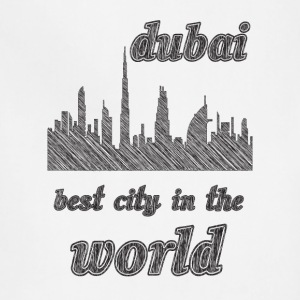 Dubai Best city in the world - Adjustable Apron