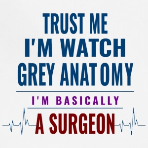 GIFT - TRUST ME IAM A SURGEON - Adjustable Apron