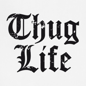 Thug life - Adjustable Apron