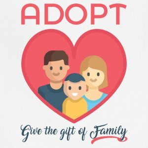 Adopt! Give The Gift of Family! Adoption Awareness - Adjustable Apron