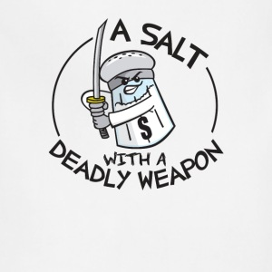 A Salt with a Deadly Weapon - Adjustable Apron