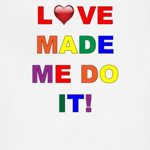 Love Made Me Do It Rainbow Colors - Adjustable Apron