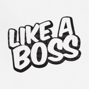 Like A Boss JustMarMar shirt - Adjustable Apron