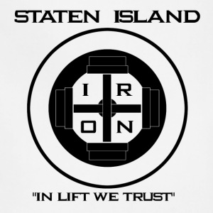 Staten Island Iron  In Lift We Trust - Adjustable Apron