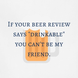 Bad Beer Review - Adjustable Apron