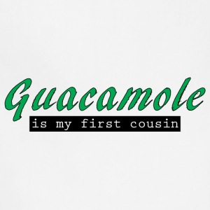 Guacamole is My First Cousin - Adjustable Apron