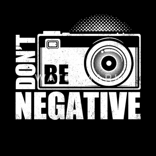 don t be negative photography quotes funny puns apron spreadshirt