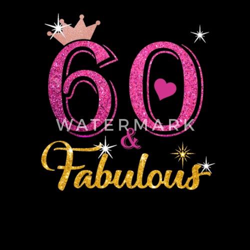 60 Fabulous Queen Shirt 60th Birthday Gifts Apron