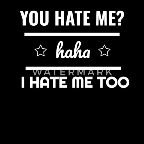 I Hate Me Too Sarcasm Irony Human Quote Fun Gift Apron Spreadshirt