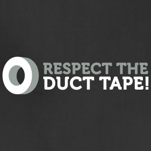 Respect The Duct Tape! - Adjustable Apron
