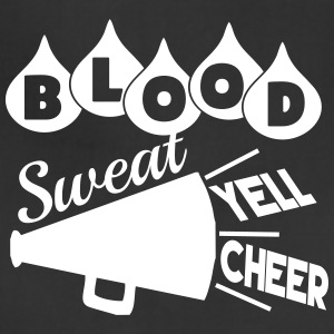 Blood Sweat Yell Cheer - Adjustable Apron