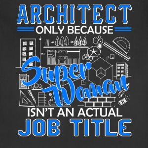 Architect Job Title Shirt - Adjustable Apron