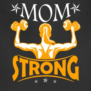Gym Lover Mom Strong Shirt - Adjustable Apron
