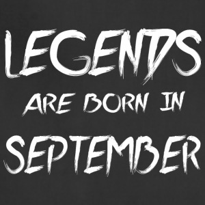 Legends Are Born In September - Adjustable Apron