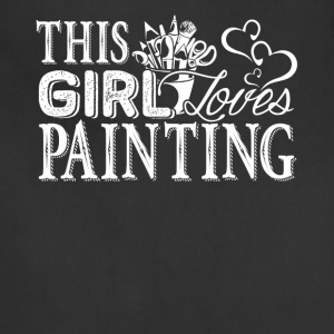 Girl Loves Painting Shirt - Adjustable Apron