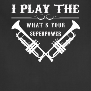 Trumpet Superpower Tee Shirt - Adjustable Apron