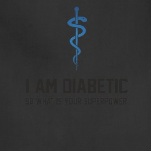 I am diabetic - Adjustable Apron