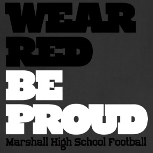 Wear Red Be Proud Marshall High Football - Adjustable Apron