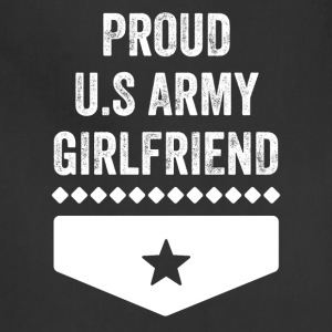 Proud us army girlfriend - Adjustable Apron