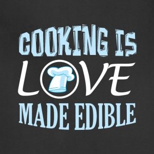 Cooking Is Love Made Edible T Shirt - Adjustable Apron