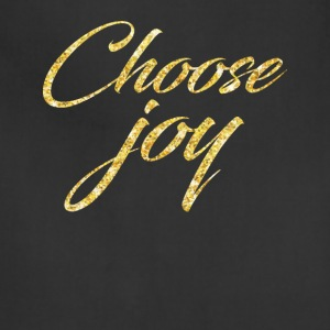 Choose Joy T-shirt - Adjustable Apron
