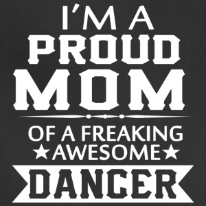PROUD MOM OF A DANCER - Adjustable Apron