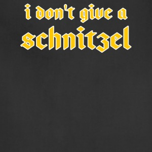 I Don t Give A Schnitzel - Oktoberfest T-Shirt - Adjustable Apron