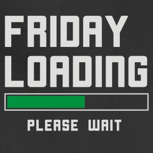 I m waiting for TGIF Fridays - Adjustable Apron