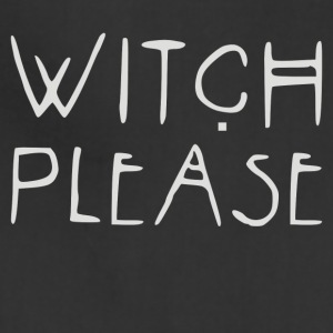 Witch PLEASE - Adjustable Apron
