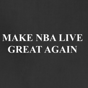 Make NBA LIVE Great Again - Adjustable Apron