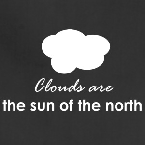 Clouds are the sun of the north - Adjustable Apron