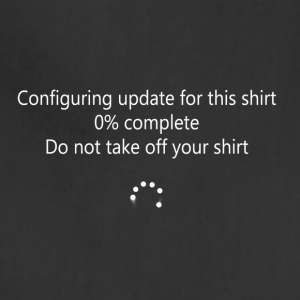 Windows 10 Updates Shirt - Adjustable Apron