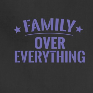 FAMILY OVER EVERYTHING - Adjustable Apron