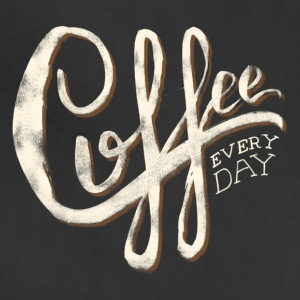 Coffee everyday - Adjustable Apron