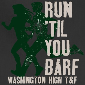 Run Til You Barf Washington High T F - Adjustable Apron