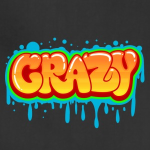 Be Crazy !! - Adjustable Apron