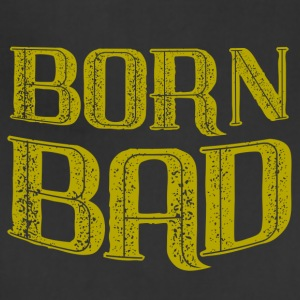 born bad - Adjustable Apron