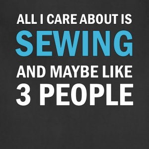 All I Care About is Sewing - Adjustable Apron