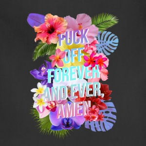 Fuck Off Forever - Adjustable Apron