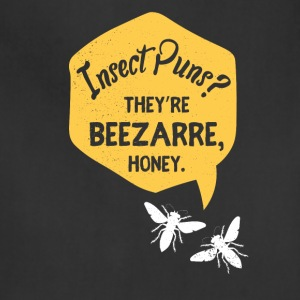 Insect Puns? They're beezarre, honey. - Adjustable Apron