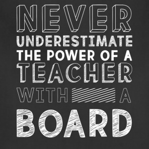 The Power Of A Teacher With A Board T Shirt - Adjustable Apron